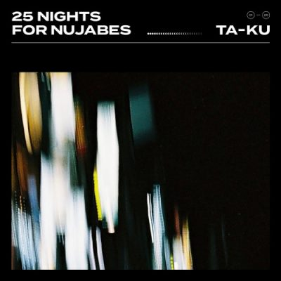 Ta-Ku – 25 Nights For Nujabes (WEB) (2018) (320 kbps)