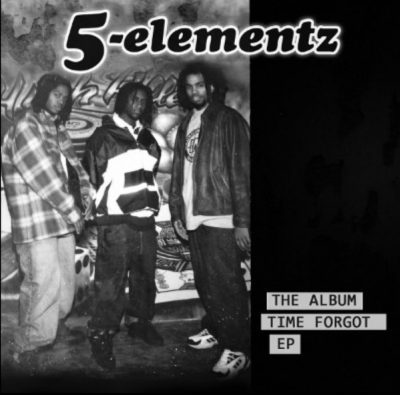 5 Elementz – The Album Time Forgot EP (CD) (1998-2017) (FLAC + 320 kbps)