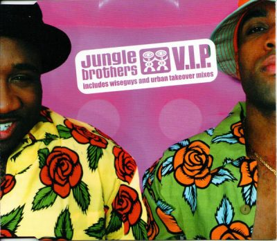 Jungle Brothers – V.I.P. (EU CDM) (1999) (FLAC + 320 kbps)