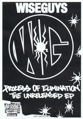 Wiseguys – Process Of Elimination: The Unreleased EP (Vinyl) (2017) (FLAC + 320 kbps)