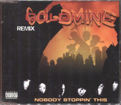 Goldmine – Nobody Stoppin' This (Remix) (CDS) (1997) (FLAC + 320 kbps)