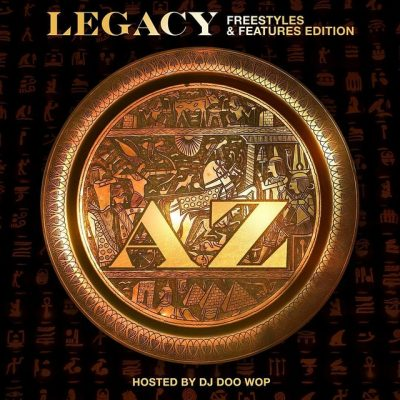 AZ – Legacy: Freestyles & Features Edition (WEB) (2019) (320 kbps)