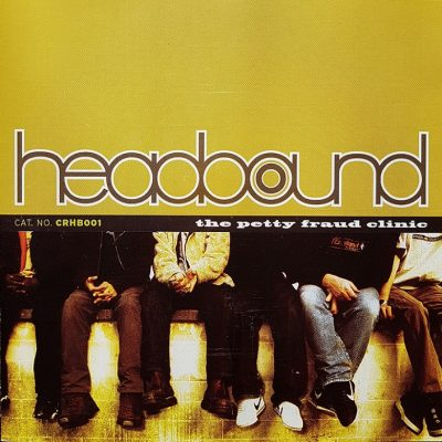 Headbound – The Petty Fraud Clinic (CD) (2000) (FLAC + 320 kbps)