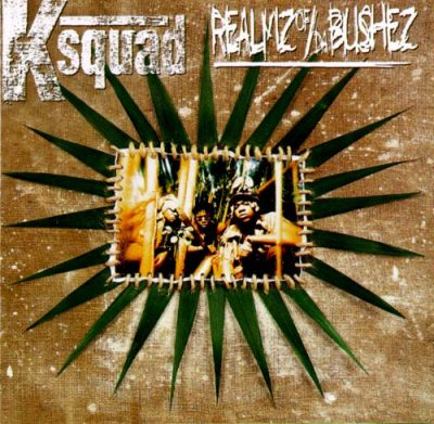 KSquad – Realmz of Da Bushez (CD) (1994) (320 kbps)