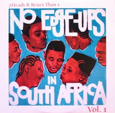 VA – 7Heads R Better Than 1 Vol. 1: No Edge-Ups In South Africa (WEB) (2003) (FLAC + 320 kbps)