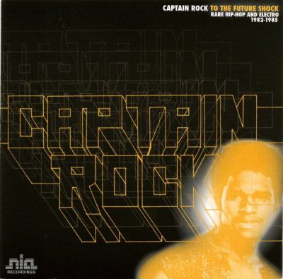 Captain Rock ‎– To The Future Shock (CD) (2006) (FLAC + 320 kbps)