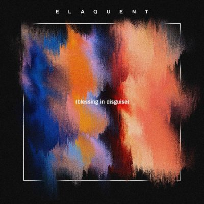 Elaquent – Blessing in Disguise (WEB) (2019) (320 kbps)