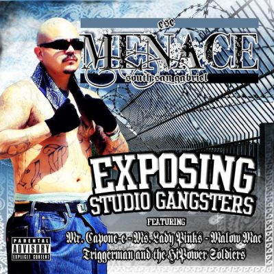 Ese Menace – Exposing Studio Gangsters (WEB) (2010) (320 kbps)