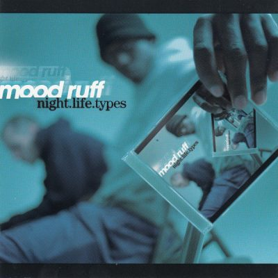 Mood Ruff – Night.Life.Types (CD) (1999) (FLAC + 320 kbps)