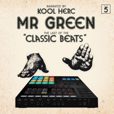 Mr. Green & DJ Kool Herc – Last Of The Classic Beats (WEB) (2019) (320 kbps)