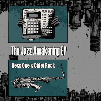 Ness One & Chief Rock – The Jazz Awakening EP (WEB) (2019) (320 kbps)