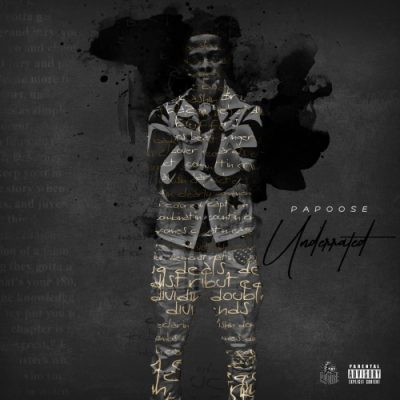 Papoose – Underrated (WEB) (2019) (FLAC + 320 kbps)