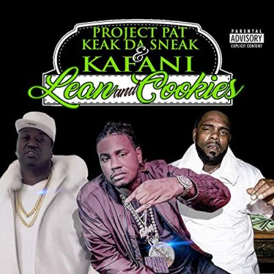 Project Pat, Keak Da Sneak & Kafani – Lean And Cookies EP (WEB) (2019) (320 kbps)