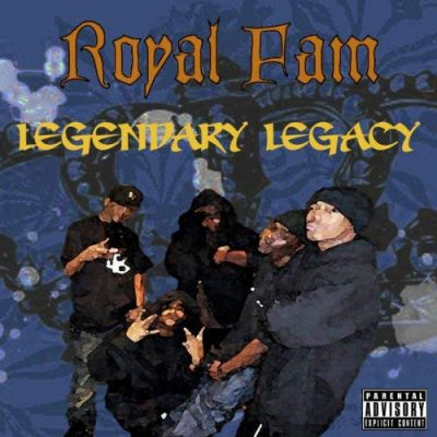 Royal Fam – Legendary Legacy EP (WEB) (1996) (320 kbps)