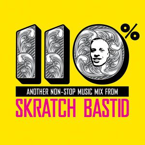 Skratch Bastid – 100% (CD) (2009) (FLAC + 320 kbps)