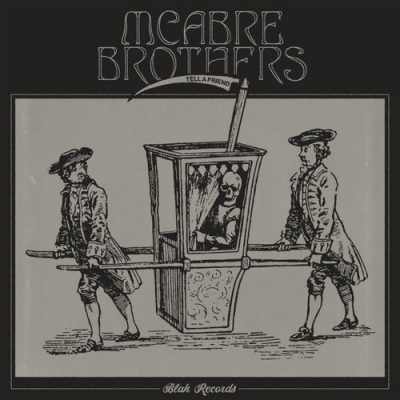 Mcabre Brothers – Tell A Friend EP (WEB) (2019) (320 kbps)