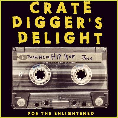 VA – Crate Digger's Delight: Summer Hip Hop Jams For The Enlightened (WEB) (2015) (FLAC + 320 kbps)
