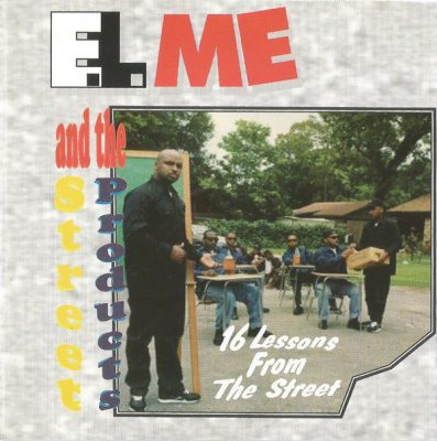 E.L. Me And The Street Products – 16 Lessons From The Street (WEB) (1992) (320 kbps)