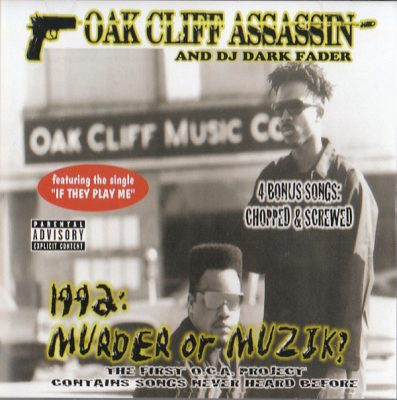 Oak Cliff Assassin – 1992: Murder Or Muzik (CD) (2006) (320 kbps)