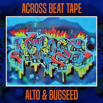 Alto & Bugseed – Across Beat Tape (WEB) (2019) (320 kbps)