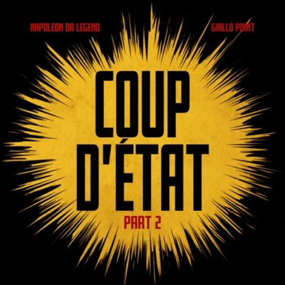 Napoleon Da Legend & Giallo Point – Coup D'Etat Part 2 (WEB) (2019) (320 kbps)