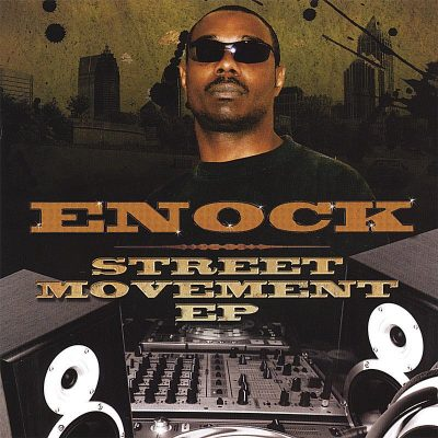 Enock – Street Movement EP (CD) (2007) (320 kbps)