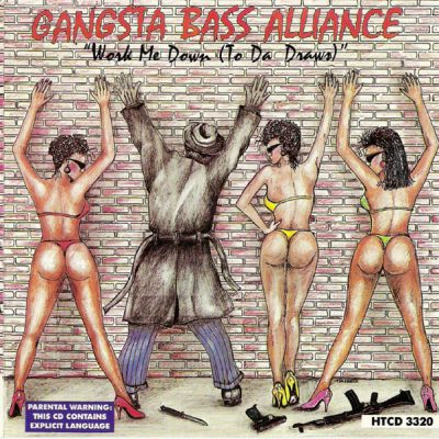 Gangsta Bass Alliance – Work Me Down (To Da' Draws) (WEB) (1990) (320 kbps)