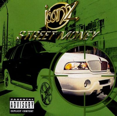 Iconz – Street Money (CD) (2001) (FLAC + 320 kbps)