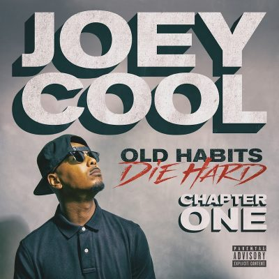 Joey Cool – Old Habits Die Hard Chapter One EP (WEB) (2019) (320 kbps)