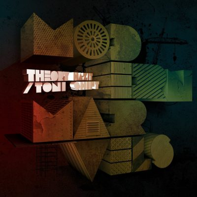 Theory Hazit & Toni Shift – Modern Marvels (WEB) (2010) (320 kbps)
