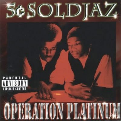 5 Cent Soldjaz – Operation Platinum (WEB) (1998) (320 kbps)