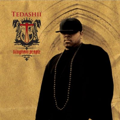 Tedashii – Kingdom People (CD) (2006) (320 kbps)