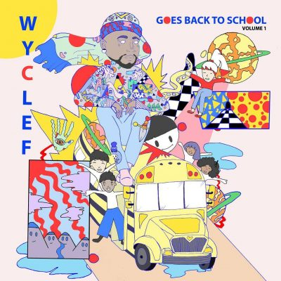 Wyclef Jean – Wyclef Goes Back To School Volume 1 (WEB) (2019) (320 kbps)