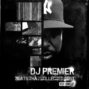 DJ Premier – Beats That Collected Dust Vol. 2 (WEB) (2011) (320 kbps)
