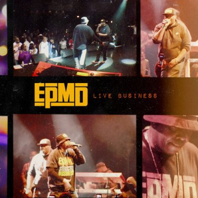 EPMD – Live Business (WEB) (2019) (320 kbps)