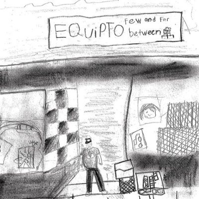 Equipto – Few And Far Between (WEB) (2019) (320 kbps)