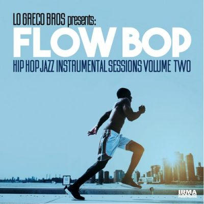 Lo Greco Bros & Flow Bop – Hip Hop Jazz Instrumental Sessions, Vol. 2 (WEB) (2018) (320 kbps)