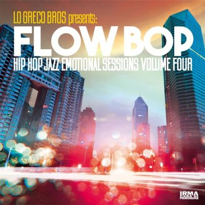 Lo Greco Bros & Flow Bop – Hip Hop Jazz Emotional Sessions, Vol. 4 (WEB) (2019) (320 kbps)