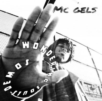 MC Gels – Wandering Souls Demos EP (CD) (2019) (320 kbps)