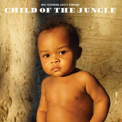 MED & Guilty Simpson – Child Of The Jungle (WEB) (2019) (320 kbps)