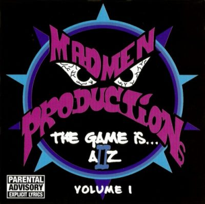 Madmen Productions – The Game Is… A II Z Volume 1 (WEB) (1999) (320 kbps)