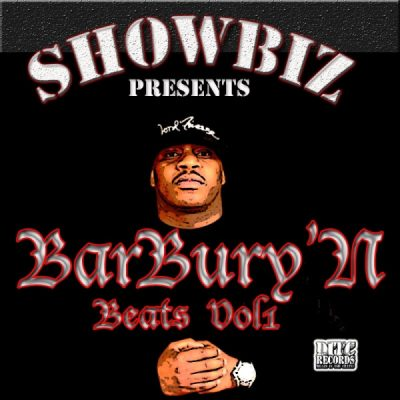 Showbiz – BarBury'N Beats, Vol. 1 (WEB) (2011) (320 kbps)