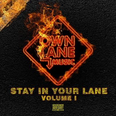 VA – Stay In Your Lane, Vol. 1 (WEB) (2019) (320 kbps)