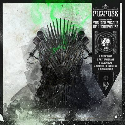 Purpose – The Iron Throne Of Microphones EP (WEB) (2019) (320 kbps)