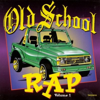VA – Old School Rap, Vol. 1 (WEB) (1994) (320 kbps)