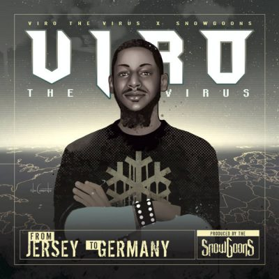 Viro The Virus & Snowgoons – From Jersey To Germany (WEB) (2019) (320 kbps)