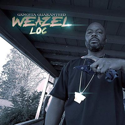 Weazel Loc – Gangsta Guaranteed (WEB) (2019) (320 kbps)