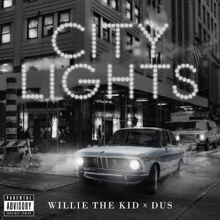 Willie The Kid & DUS – City Lights EP (WEB) (2019) (320 kbps)