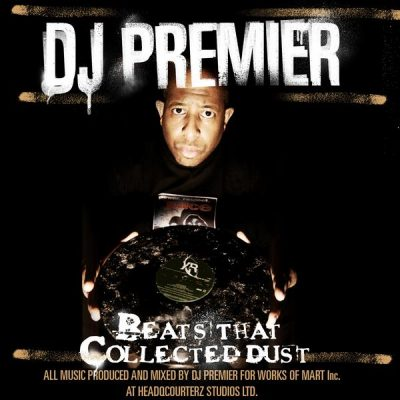 DJ Premier – Beats That Collected Dust Vol. 1 (WEB) (2008) (320 kbps)