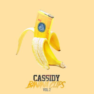 Cassidy – Banana Clips Vol. 2 (WEB) (2019) (320 kbps)